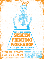 Screen Printing Workshop October 12 & 13