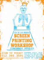 Screen Printing Workshop October 12 & 13
